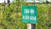 Phát hiện nhiều sai phạm tại dự án Công viên Sài Gòn Safari