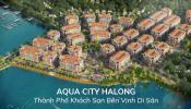 Dự án ven biển mới nhất ở Quảng Ninh 2020: Aqua City HaLong