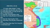 Đề xuất tách miền Trung làm hai, mở rộng và đổi tên vùng Đồng bằng sông Hồng