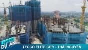 Đánh giá dự án Tecco Elite City: Khu phức hợp cao nhất Thái Nguyên có gì?