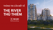 Dự án The River Thủ Thiêm và những thắc mắc được giải đáp