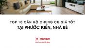 Tổng hợp 10 căn hộ chung cư giá tốt tại Phước Kiển, huyện Nhà Bè