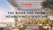 """Vì sao khách hàng """"đổ xô"""" mua căn hộ The River Thủ Thiêm?"""
