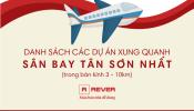 Danh sách các dự án nhà ở nổi bật trong bán kính từ 3 - 10km từ sân bay quốc tế Tân Sơn Nhất