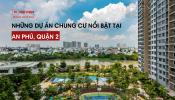 TP. Hồ Chí Minh: Danh sách các dự án chung cư nổi bật tại phường An Phú, Quận 2