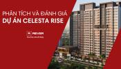 Phân tích và Đánh giá đầu tiên dành cho giai đoạn 1 dự án Celesta Rise