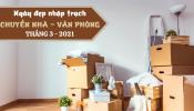 Xem ngày tốt nhập trạch, chuyển nhà theo tuổi tháng 3/2021