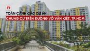 Danh sách dự án chung cư đường Võ Văn Kiệt - TP. HCM