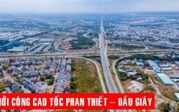 Giá đất bồi thường cao nhất  4,8 triệu/m2 tại Dự án Phan Thiết-Dầu Giây