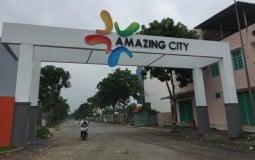 Dự án Amazing City: Chưa được giao đất vẫn bán nhà trái phép
