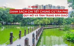 Thông tin tổng quan về quy mô và tình trạng bàn giao căn hộ chung cư Quận Tân Phú