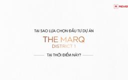 The Marq - Sự lựa chọn đáng giá tại thời điểm này
