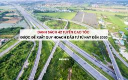 Bộ Giao thông Vận tải đề xuất quy hoạch 42 tuyến cao tốc từ nay đến năm 2030