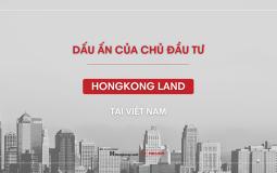 Hongkong Land và những dấu ấn tại Việt Nam