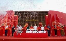 Vingroup chính thức khai trương Phú Quốc United Center