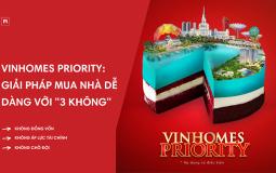 """Sở hữu căn nhà mơ ước tại Vinhomes Priority với """"3 Không"""" đặc quyền"""