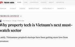 TechInAsia: Xu hướng đầu tư ở Việt Nam sẽ chuyển sang các startup Proptech