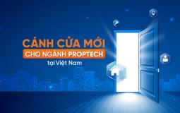 Hướng đi mới nào cho ngành Proptech tại Việt Nam?