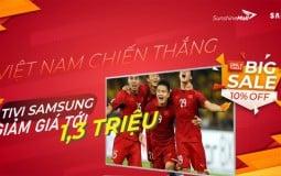 Sunshine Mall giảm giá cực sốc Tivi Samsung ăn mừng đội tuyển bóng đá Việt Nam