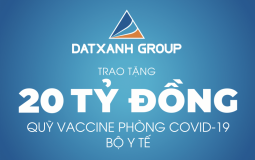20 tỷ đồng là số tiền mà tập đoàn Đất Xanh ủng hộ vào quỹ vaccine phòng Covid-19