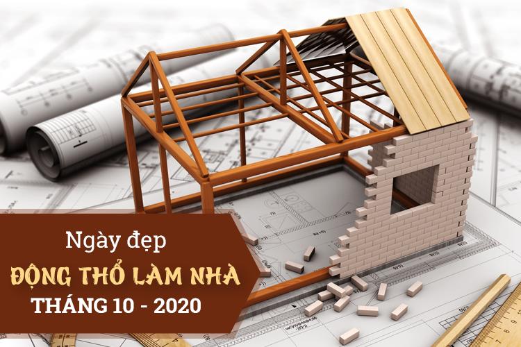 Chọn ngày tốt động thổ làm nhà, xây nhà mới tháng 10-2020 theo 12 con giáp